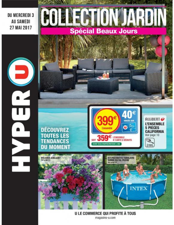 Salon de jardin super u 2017 - Mailleraye.fr jardin