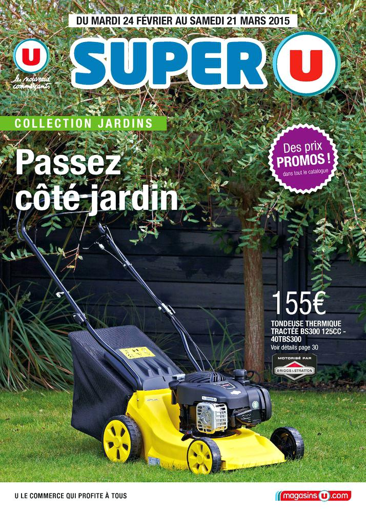 Salon de jardin super u catalogue - Mailleraye.fr jardin